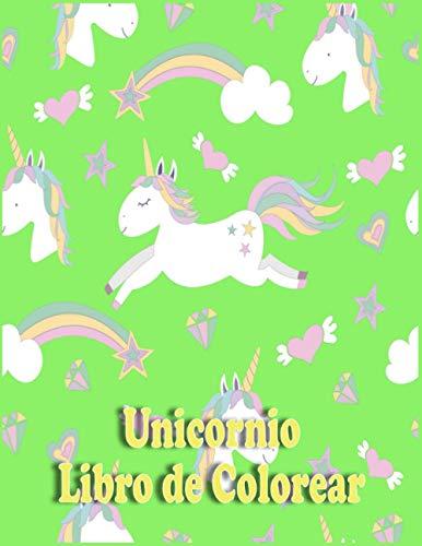 Unicornio Libro de Colorear: Un divertido Libro de colorear para niños pequeños y Edad Preescolar 3-5; con 100 diseños bellos