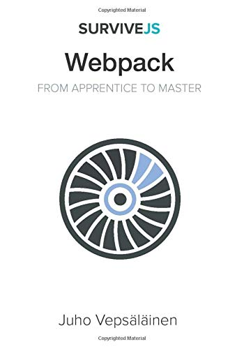 SurviveJS – Webpack: From apprentice to master Front Cover