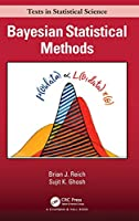 Bayesian Statistical Methods (Chapman & Hall/CRC Texts in Statistical Science)