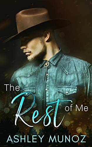 The Rest Of Me: A Contemporary Country Romance (English Edition)