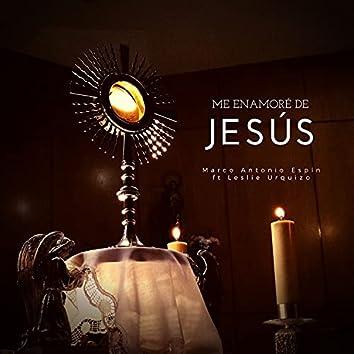 Me Enamoré de Jesús