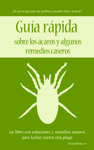 Guía rápida sobre los ácaros y algunos remedios caseros.