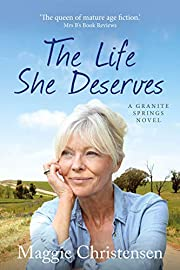 The Life She Deserves (Granite Springs Book 1)