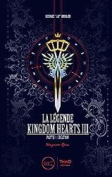 La Légende Kingdom Hearts III - Partie 1 : création de Georges