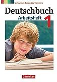 Deutschbuch 1: 5. Schuljahr. Arbeitsheft mit Lösungen. Gymnasium Baden-Württemberg