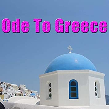 Ode To Greece