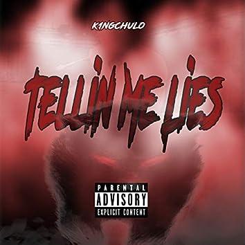 Tellin Me Lies