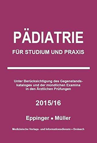 Pädiatrie: Für Studium und Praxis - 2015/16 by Markus Müller (2014-12-01)