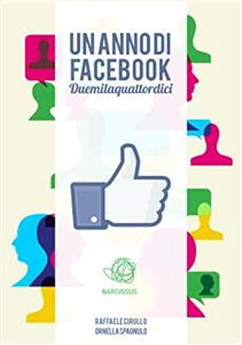 Un anno di Facebook. Duemilaquattordici (Italian Edition)
