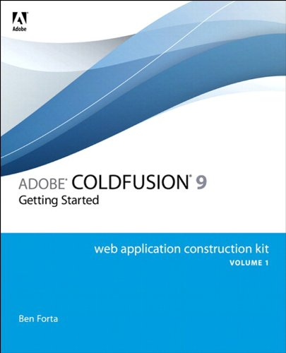 Adobe ColdFusion 9 Web Application Construction Kit, Volume 1: Getting Started (English Edition)