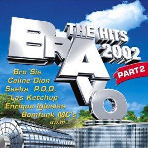 BRAVO - The Hits 2002 Part 2