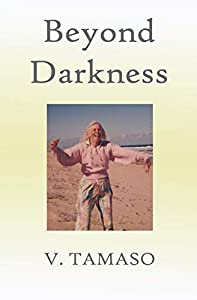 Beyond Darkness (English Edition)