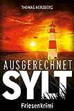 Ausgerechnet Sylt: Friesenkrimi (Hannah Lambert ermittelt 1) - Thomas Herzberg