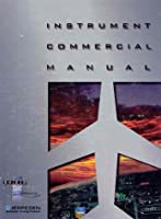 Instrument Commercial Manual (updated ed)/JS314520 0884872742 Book Cover