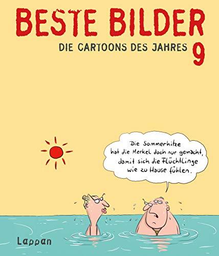Beste Bilder 9: Die Cartoons des Jahres (Beste Bilder - Die Cartoons des Jahres)