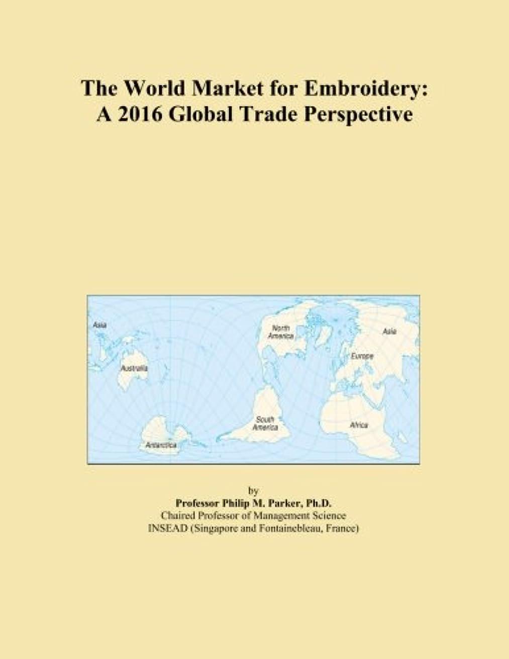 明るくする宣伝落ち着いたThe World Market for Embroidery: A 2016 Global Trade Perspective