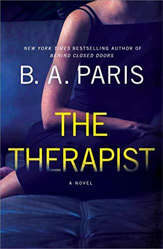 The Therapist: A Novel by [B. A. Paris]