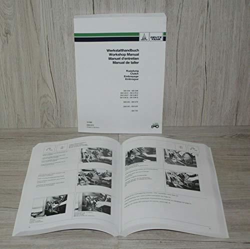 DEUTZ Werkstatthandbuch Kupplung Traktor DX 3.10(V, F, S)–DX 3.90 (V, F, S), DX...
