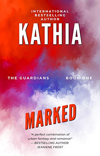 Marked (The Guardians Book 1) (English Edition)