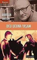 Ucu Ucuna Yasam