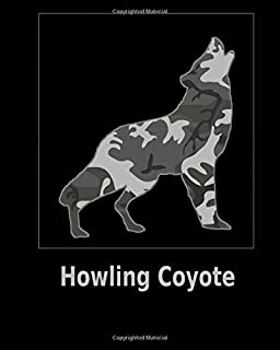 Howling Coyote: 8x10. 120 page.  Wide Rule.  Funny Camo Canine Camouflage Cover journal composition book (Notebook School Office Supplies) on Black