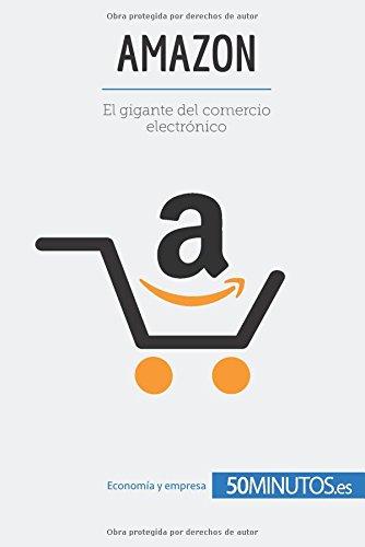 Amazon: El gigante del comercio electrónico