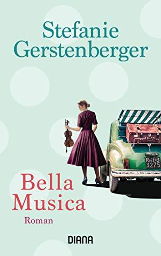 Buchseite und Rezensionen zu 'Bella Musica: Roman' von Stefanie Gerstenberger