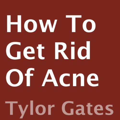 How to Get Rid of Acne audiobook cover art