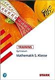 STARK Training Gymnasium - Mathematik 5. Klasse