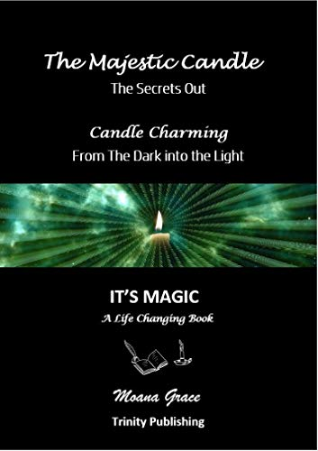 The Majestic Candle: Candle Charming - From The Dark into the Light (English Edition)