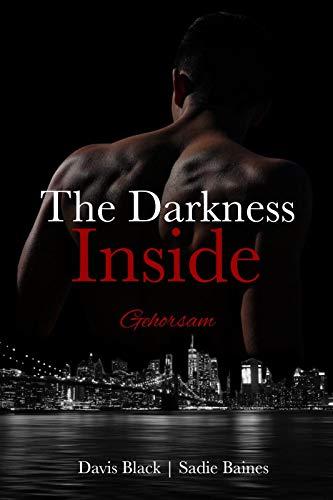 The Darkness Inside: Gehorsam