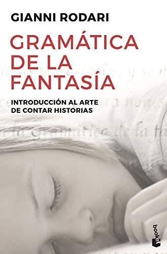Gramática de la fantasía: Introducción al arte de contar historias (Divulgación)