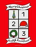 Vrolijk Kerstfeest: 123 tweetalig Engels Nederlands kleurboek, 1 - 10, Engelstalig kinderboek, plezier, school, kinderen, baby's, Engels leren (Dutch Edition)