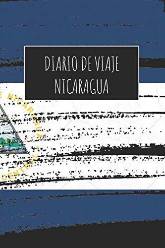 Diario De Viaje Nicaragua: 6x9 Diario de viaje I Libreta para listas de tareas I Regalo perfecto para tus vacaciones en Nicaragua