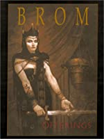 Offerings: The Art of Brom