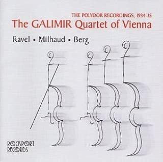 Galimir Quartet of Vienna: The Polydor Recordings 1934-35 Ravel, Milhaud, Berg
