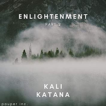Enlightenment, Pt. 2