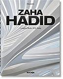 Zaha Hadid. L'oeuvre complet de 1979 à nos jours. Edition 2020 à