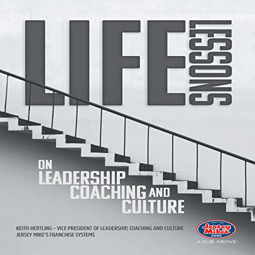 Life Lessons on Leadership, Coaching and Culture audiobook cover art