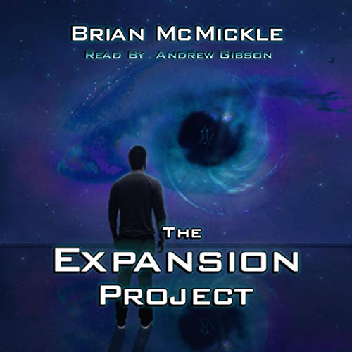 The Expansion Project Audiobook By Brian McMickle cover art