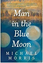 BY Morris, Michael ( Author ) [{ Man in the Blue Moon By Morris, Michael ( Author ) Aug - 17- 2012 ( Paperback ) } ]
