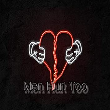 Men Hurt Too