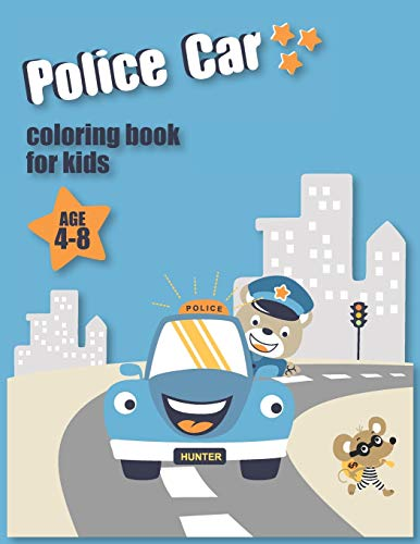 Police Car Coloring Book for Kids Age 4-8: Cars Coloring Book for Kids & Toddlers - Activity Books for Preschooler