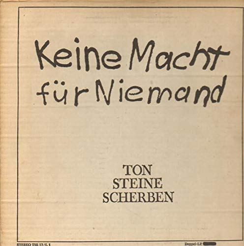 Ton Steine Scherben - Keine Macht Für Niemand - David Volksmund Produktion - TSS 17/L1