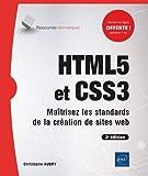 HTML5 et CSS3 - Maîtrisez les standards de la création de sites web (2e édition)