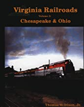 Virginia Railroads Volume 2:  Chesapeake & Ohio