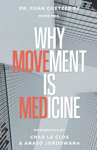 Why Movement Is Medicine