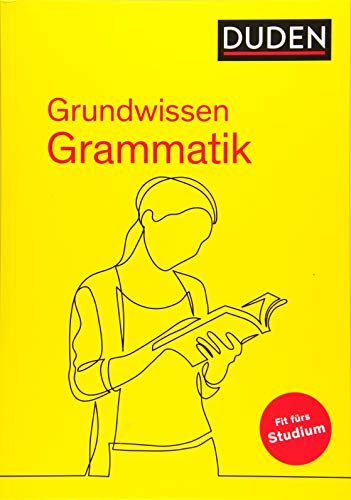 Duden – Grundwissen Grammatik: Fit fürs Studium