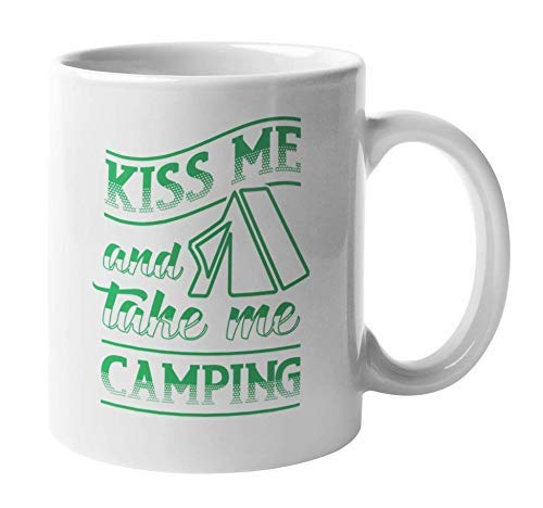 Taza de café y té con texto en inglés 'Kiss Me and Take Me Camping, Funny Irish & Camp