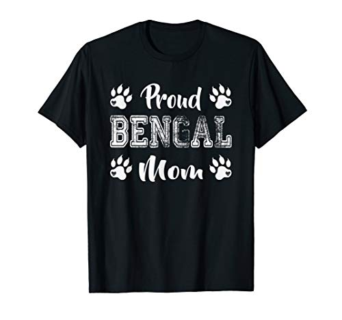 Proud Bengal Cat Mom Paw lovers gifts Family Friend daughter T-Shirt